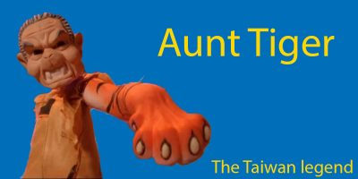 Aunt Tiger – Taiwan Legend and Nursery Rhyme