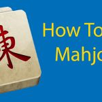 An Introduction to Mahjong - The Experts Guide on How To Play Mahjong Thumbnail