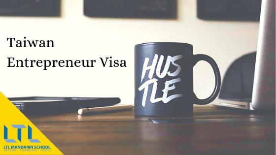 Taiwan Entrepreneur Visa
