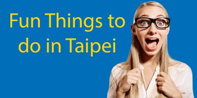 Weird and Fun Things to do in Taipei