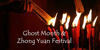 Ghost Month and Zhong Yuan Festival – Part One