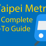 Taipei Metro (for 2021) 🚄 The Complete Guide : 131 Stations and 6 Lines Thumbnail